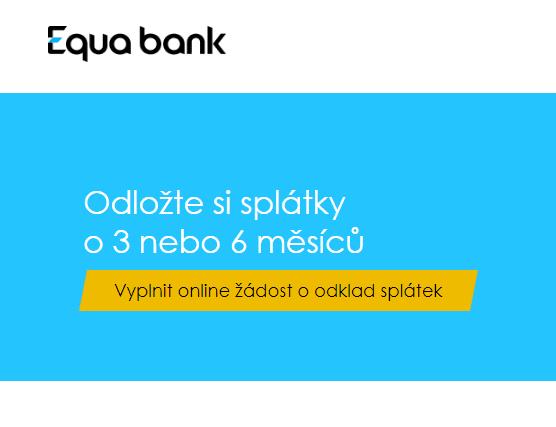 I u Equa bank platí, že o odklad splátek je možné zažádat v případě, že hrozí prodlení v důsledku koronaviru.